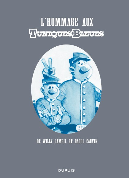 L'hommage aux Tuniques Bleues - L'hommage aux Tuniques Bleues