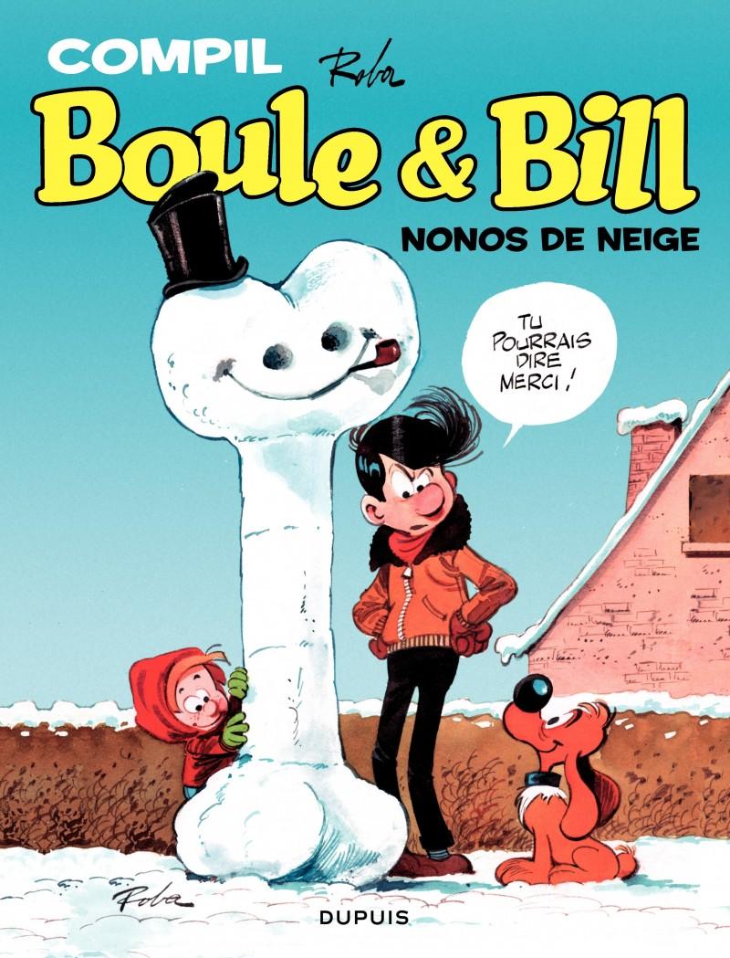 Boule et Bill - La compil - tome 1 - Nonos de neige. Recueil de gags enneigés