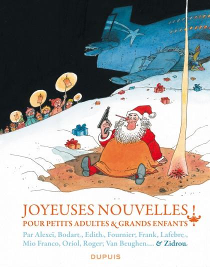 Joyeuses nouvelles pour petits adultes et grands enfants - Joyeuses nouvelles pour petits adultes et grands enfants