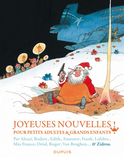 Good news for little adults and big children - Joyeuses nouvelles pour petits adultes et grands enfants