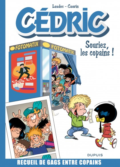 Cedric - Best of - Souriez, les copains !