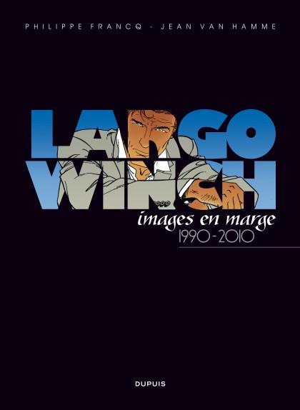 Largo Winch Artbook  - Largo Winch, images en marge