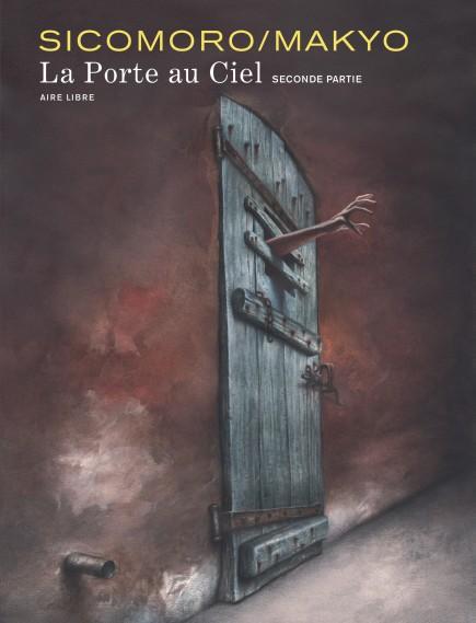 The Door in the Sky - La Porte au ciel - tome 2
