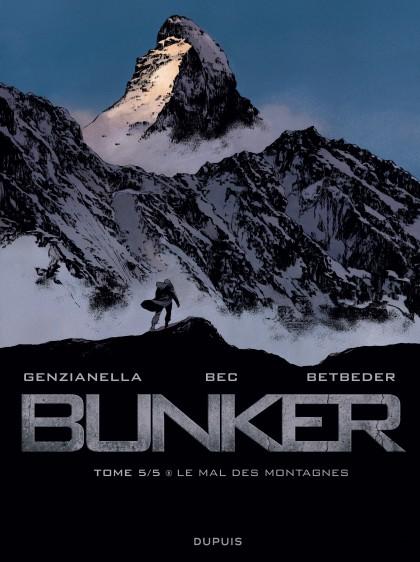 Bunker - Le mal des montagnes