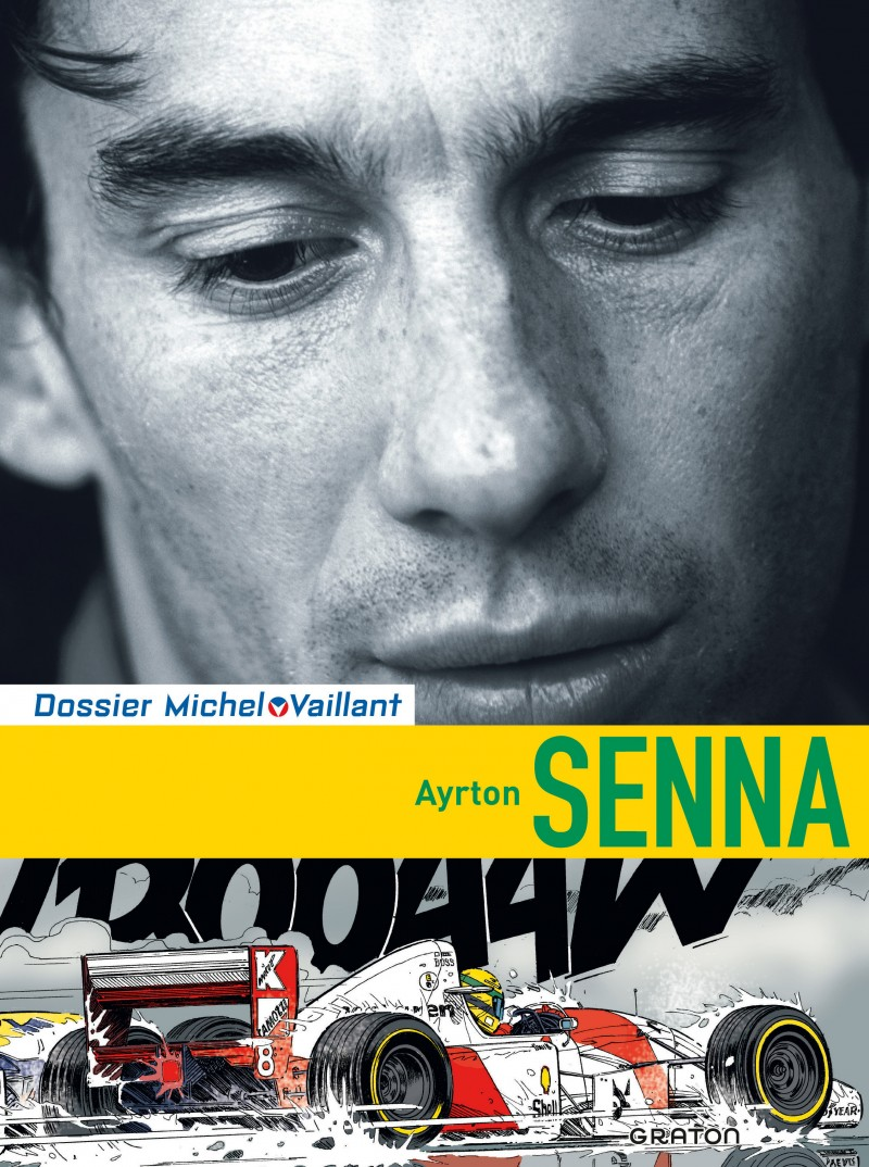 Michel Vaillant - Files - tome 6 - Ayrton Senna