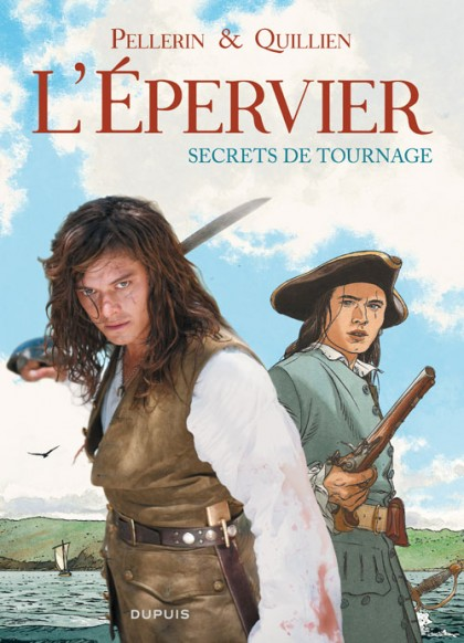 L'Epervier, secrets de tournage - L'Epervier, secrets de tournage