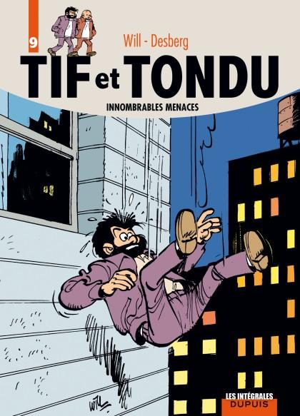 Tif et Tondu - L'intégrale - Innombrables menaces