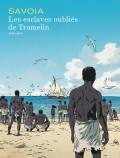 Les esclaves oubli�s de Tromelin