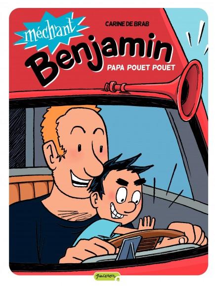 Méchant Benjamin - Papa pouet pouet