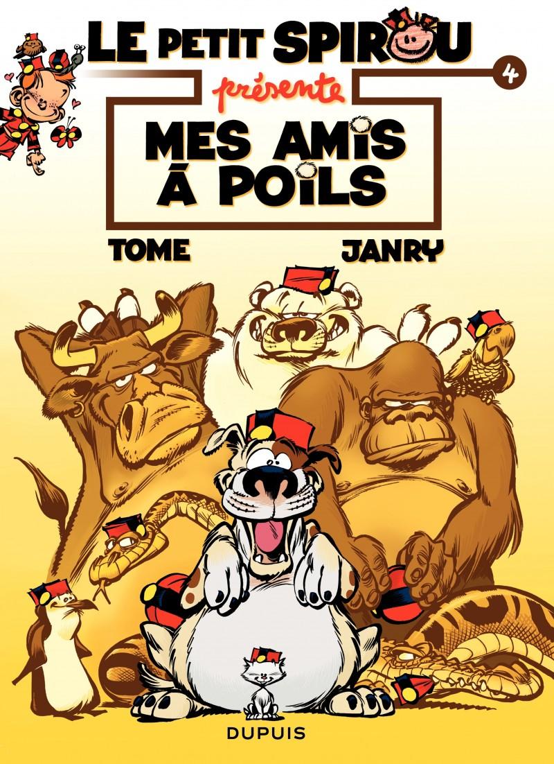 Little Spirou Presents... - tome 4 - Mes amis à poils