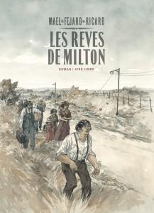 cover-comics-les-rves-de-milton-8211-l-8217-intgrale-tome-1-les-rves-de-milton-8211-l-8217-intgrale