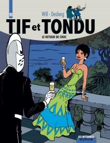 cover-comics-tif-et-tondu-8211-l-8217-intgrale-tome-10-le-retour-de-choc