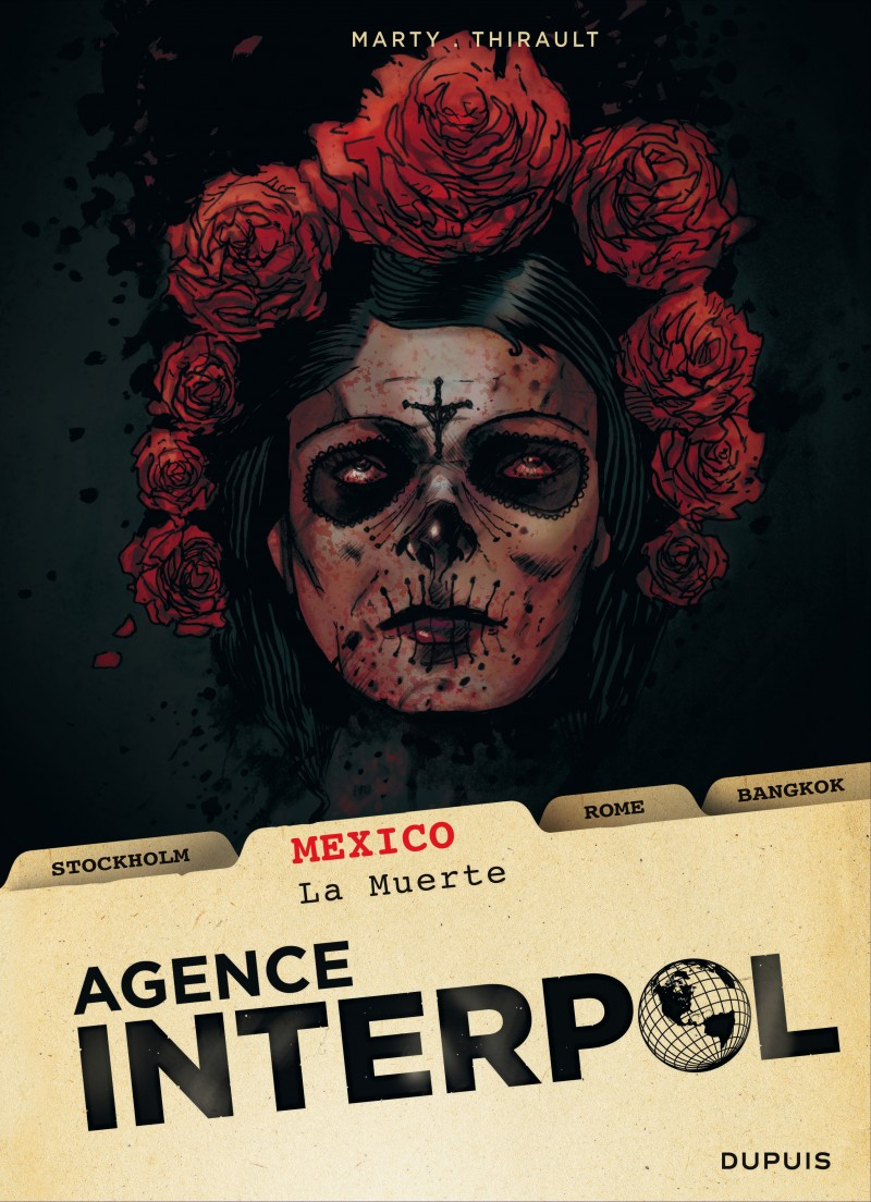 Agence Interpol - tome 1 - Mexico