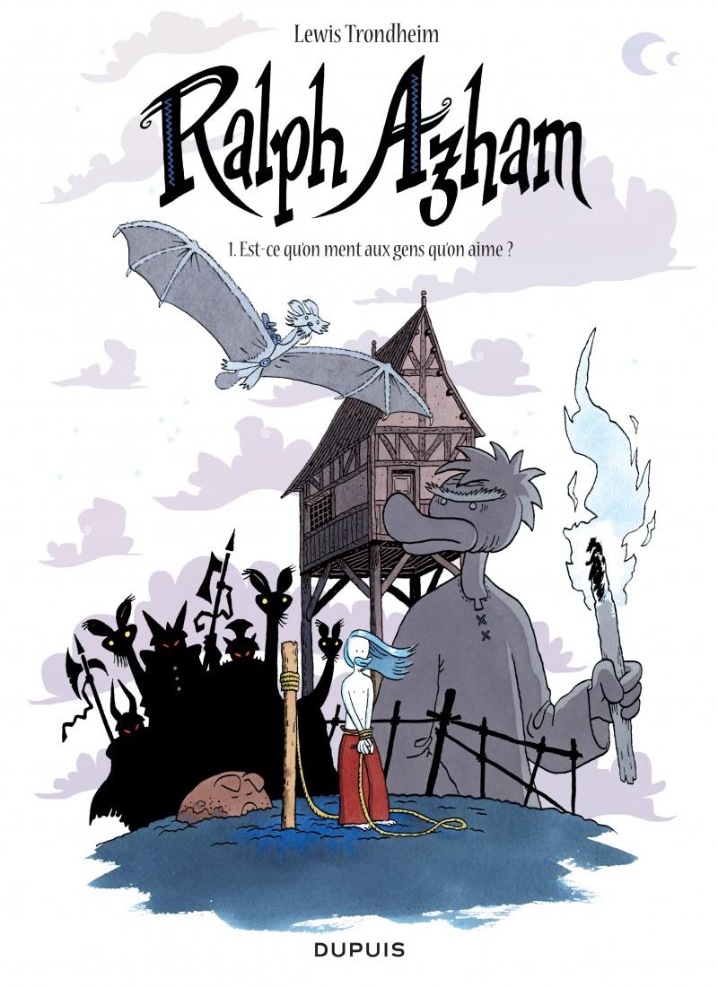 Ralph Azam - tome 1 - Est-ce qu'on ment aux gens qu'on aime ?