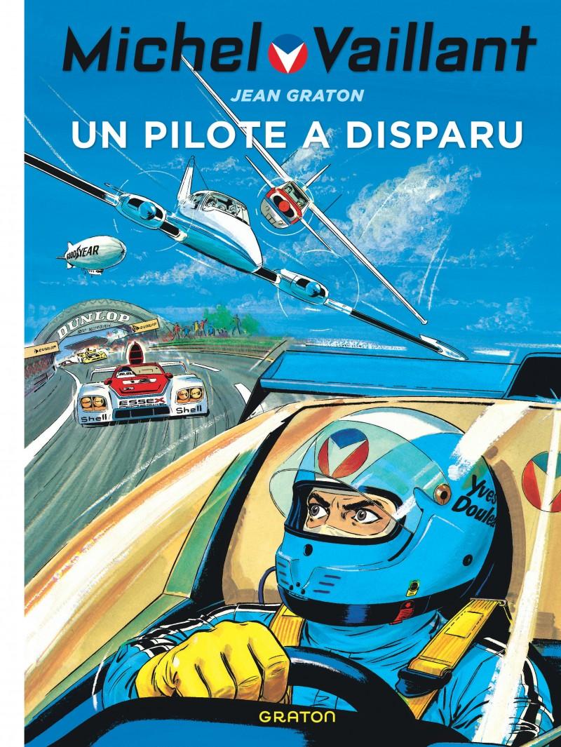 Michel Vaillant - tome 36 - Un pilote a disparu