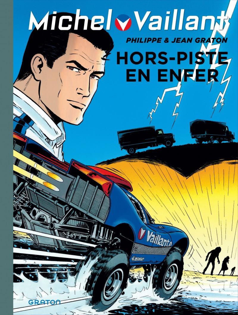 Michel Vaillant - tome 69 - Hors piste en enfer