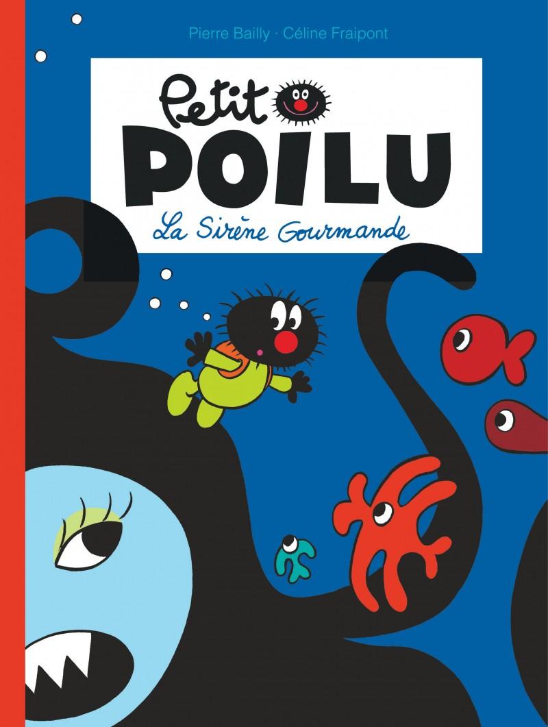 Petit Poilu - tome 1 - La Sirène Gourmande