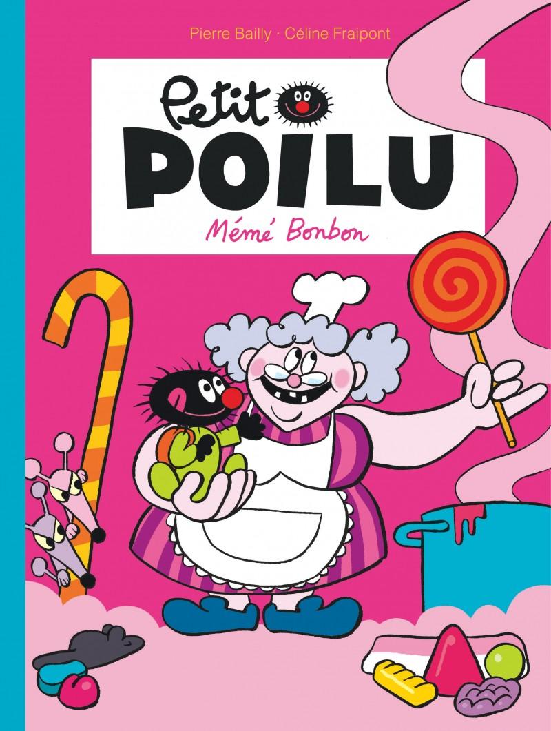 Petit Poilu - tome 4 - Mémé Bonbon