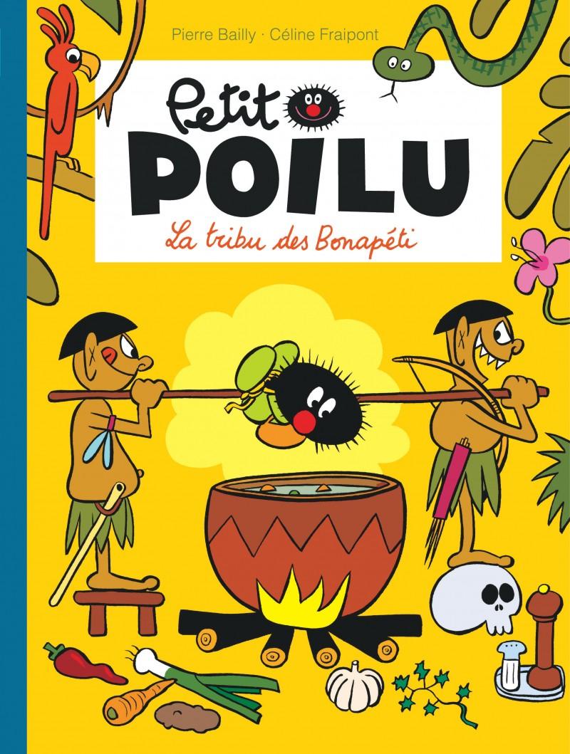 Petit Poilu - tome 5 - La tribu des Bonapéti
