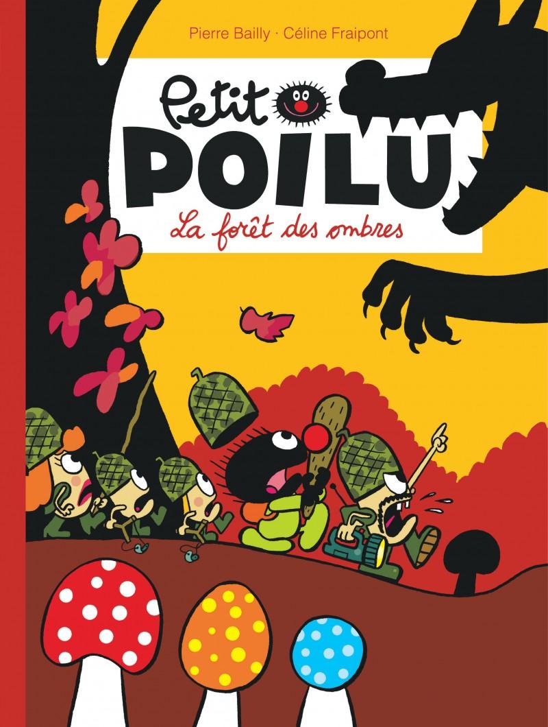 Petit Poilu - tome 8 - La forêt des Ombres