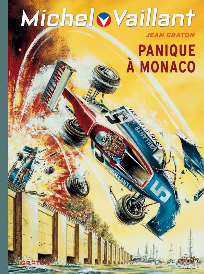 Michel Vaillant - tome 47 - Panique à Monaco