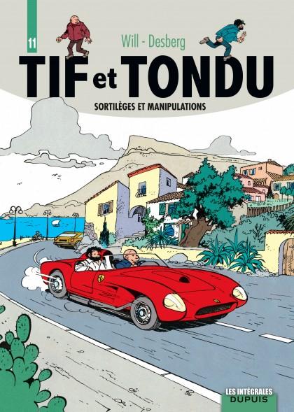 Tif et Tondu - L'intégrale - Sortilèges et manipulations