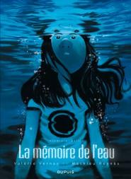 La mémoire de l'eau tome 1