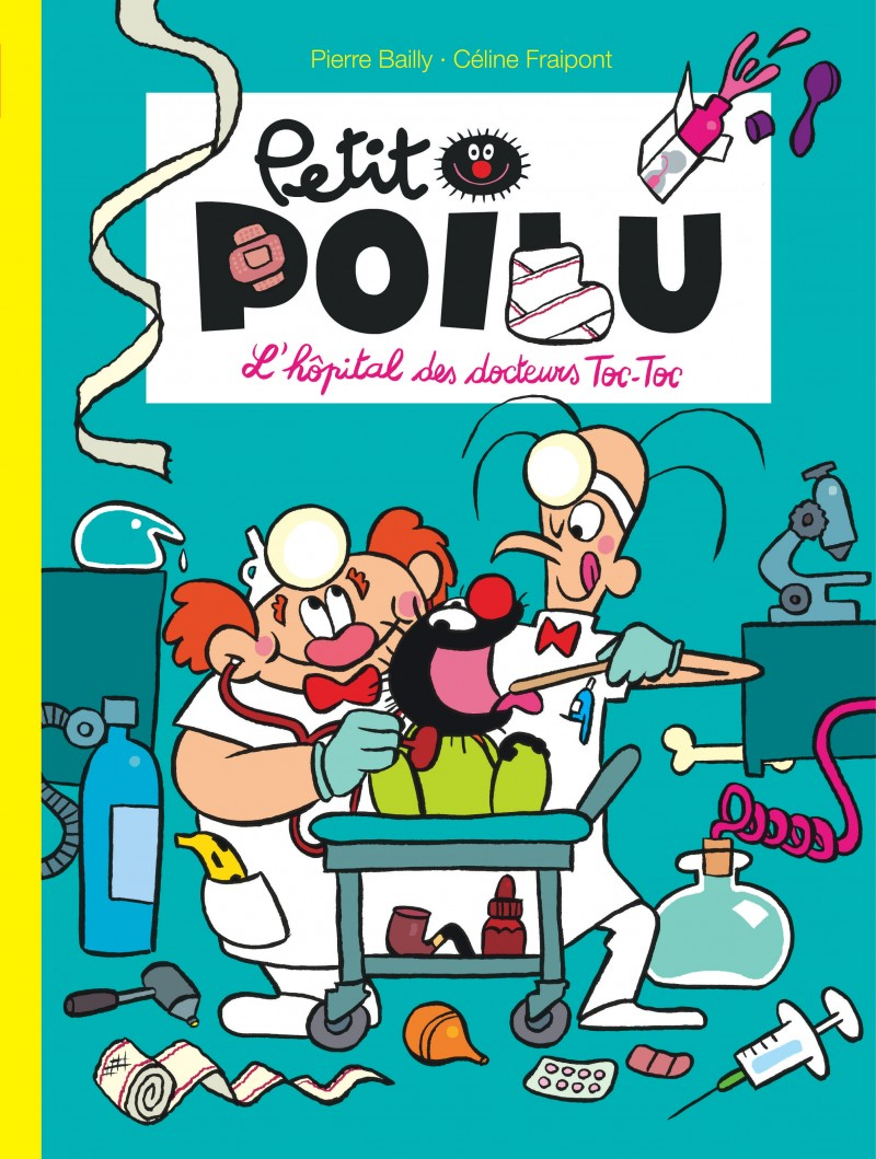 Petit Poilu - tome 11 - L'hôpital des docteurs Toc-Toc