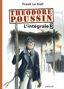 cover-comics-thodore-poussin-8211-l-8217-intgrale-tome-3-thodore-poussin-8211-l-8217-intgrale-8211-tome-3