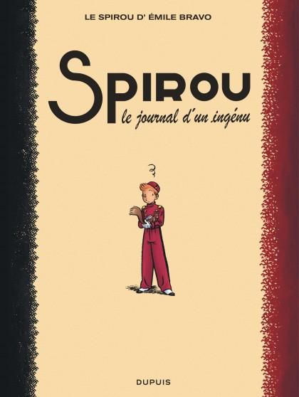 Le Spirou de ... - Le journal d'un ingénu