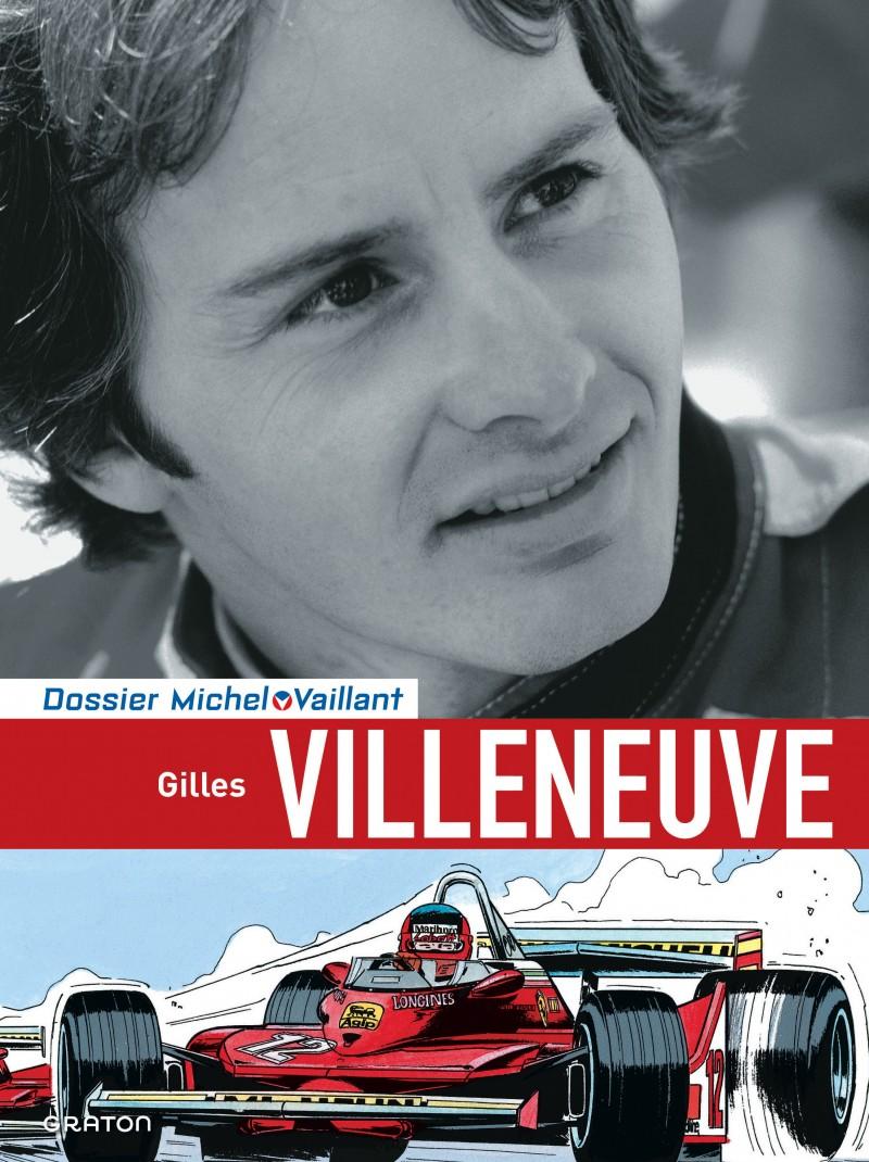 Michel Vaillant - Files - tome 10 - Gilles Villeneuve