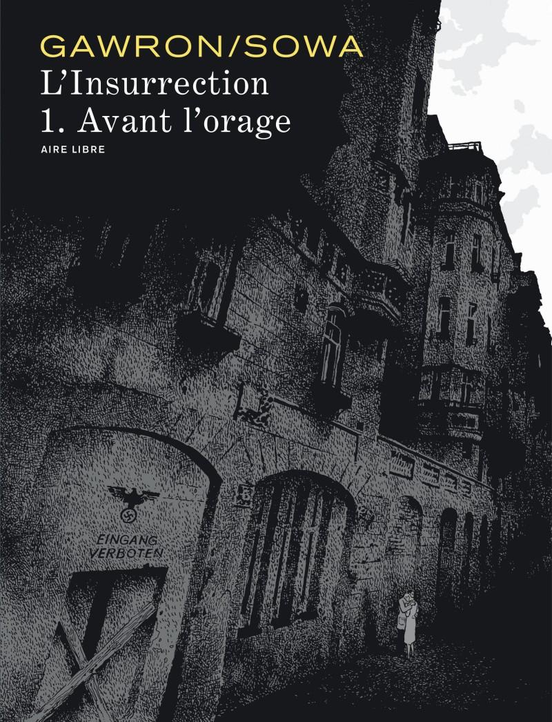The Insurrection - tome 1 - Avant l'orage