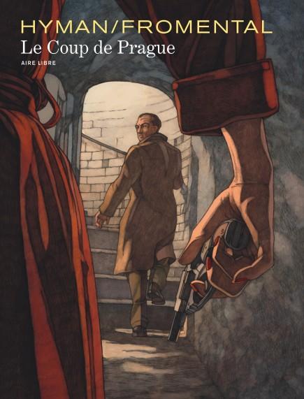 The Prague Coup - Le Coup de Prague