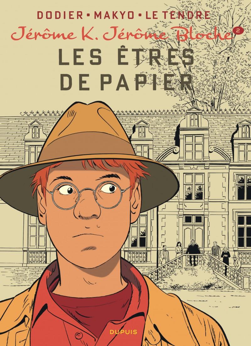 Jérôme K. Jérôme Bloche - tome 2 - Les Êtres de papier