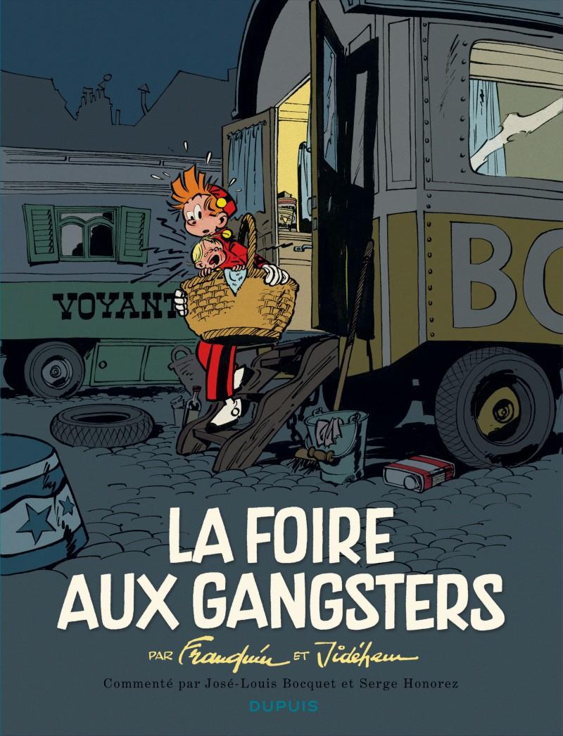 Spirou - édition commentée - La foire aux gangsters