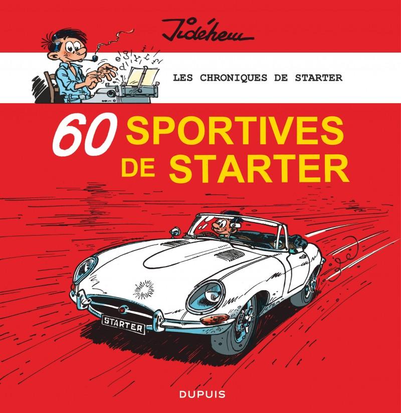 Les chroniques de Starter - tome 2 - 60 sportives de Starter