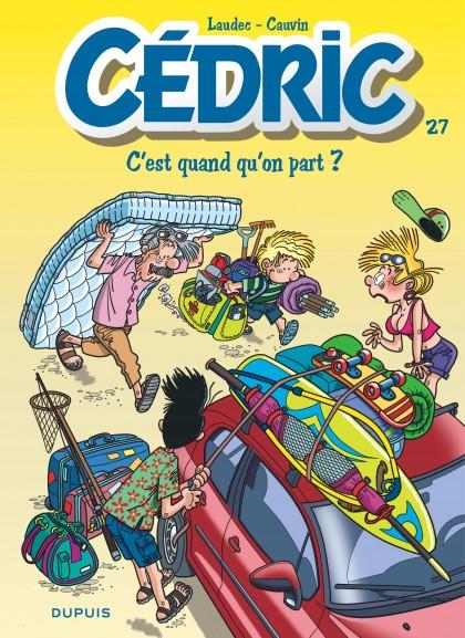 Cedric - C'est quand qu'on part ?