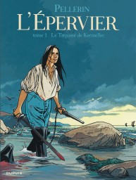 Epervier (L'), Tome 1