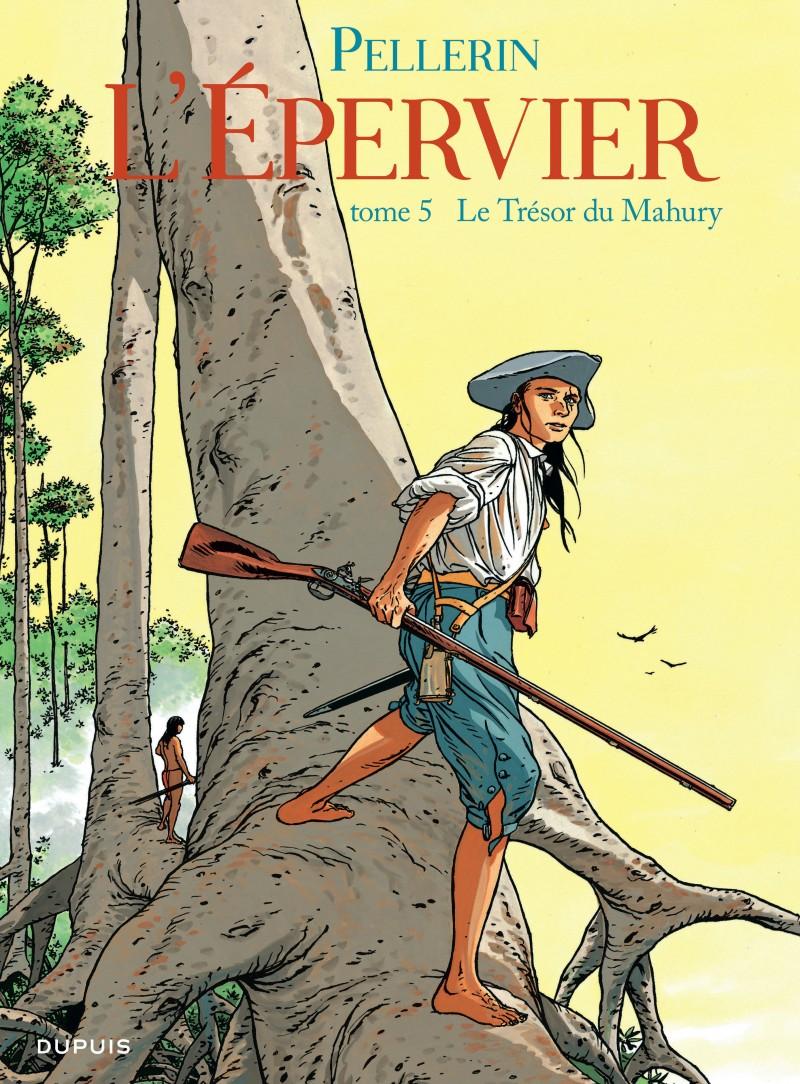 Epervier (L') - tome 5 - Le Trésor du Mahury