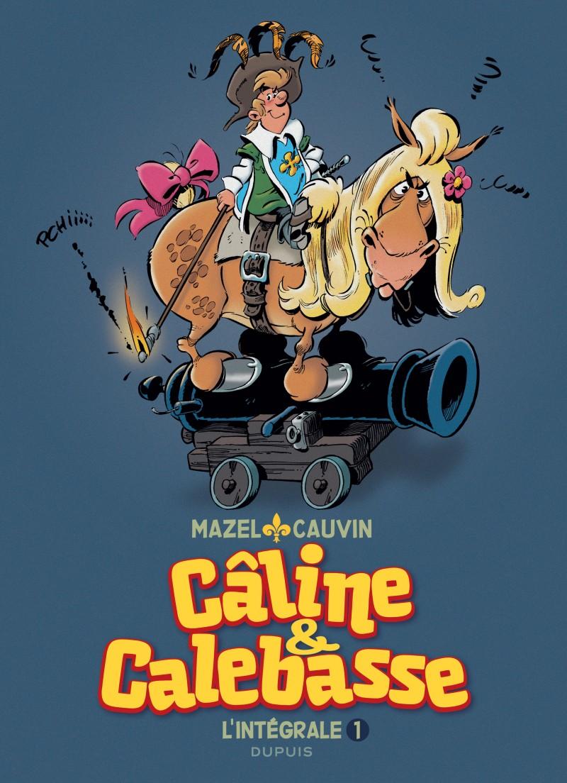 Câline et Calebasse - L'intégrale - tome 1 - 1969-1973