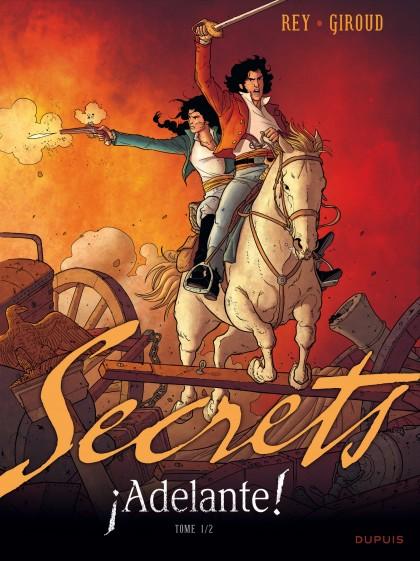 Adelante Secrets - Secrets, Adelante - Tome 1