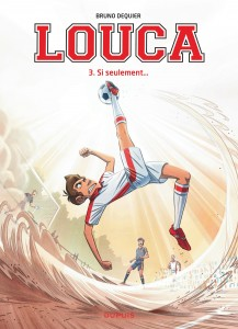 cover-comics-louca-tome-3-si-seulement-8230