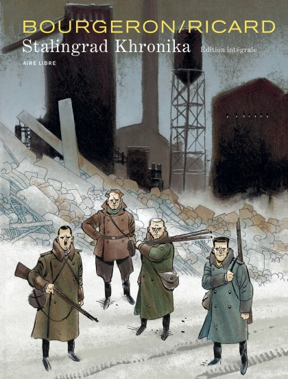 Stalingrad Khronika, L'intégrale - Stalingrad Khronika, L'intégrale