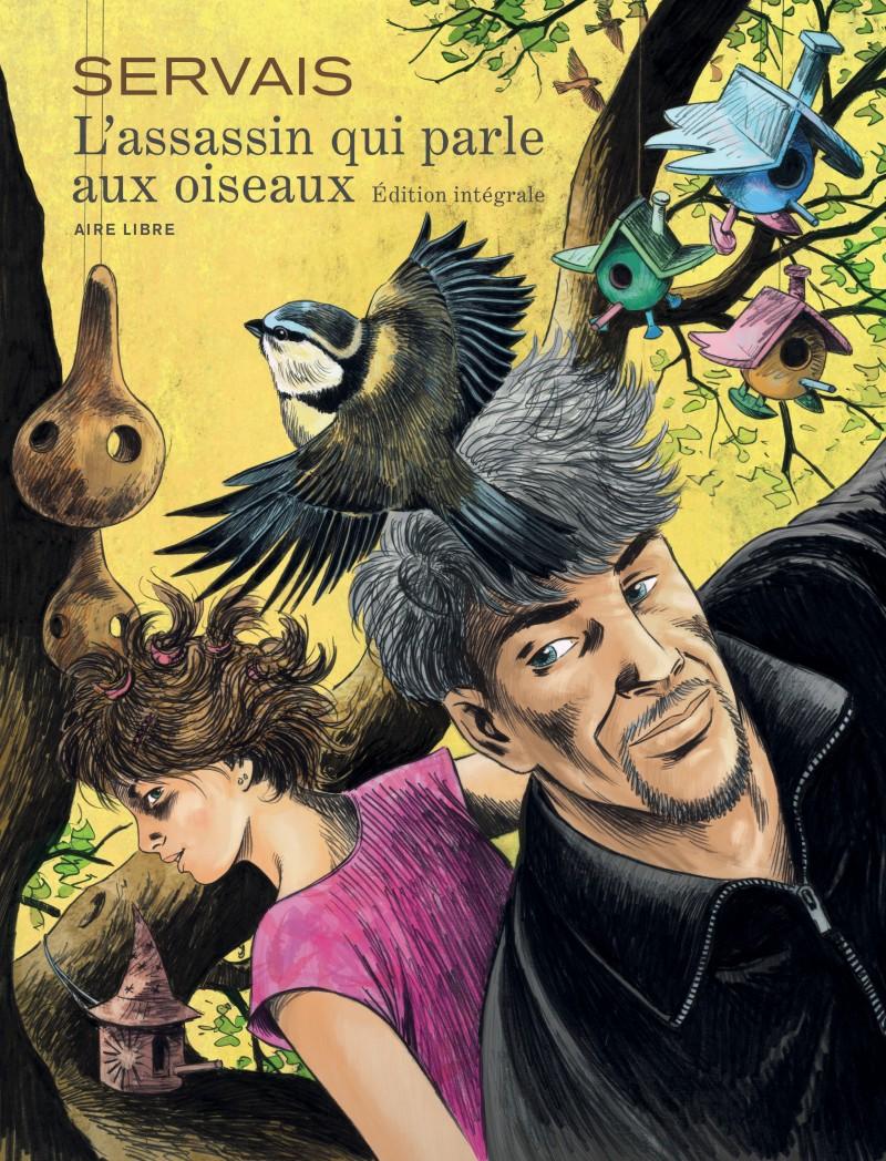 L'assassin qui parle aux oiseaux - L'intégrale - L'assassin qui parle aux oiseaux - l'intégrale