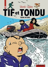 Tif et Tondu - L'intégrale, Tome 13