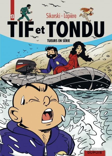 Tif et Tondu - L'intégrale - Tueurs en série