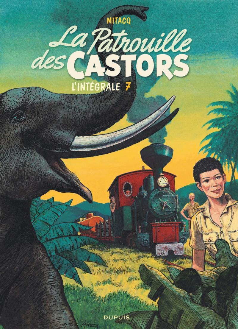 La patrouille des castors  - L'Intégrale - tome 7 -  La patrouille des Castors - L'intégrale - Tome 7