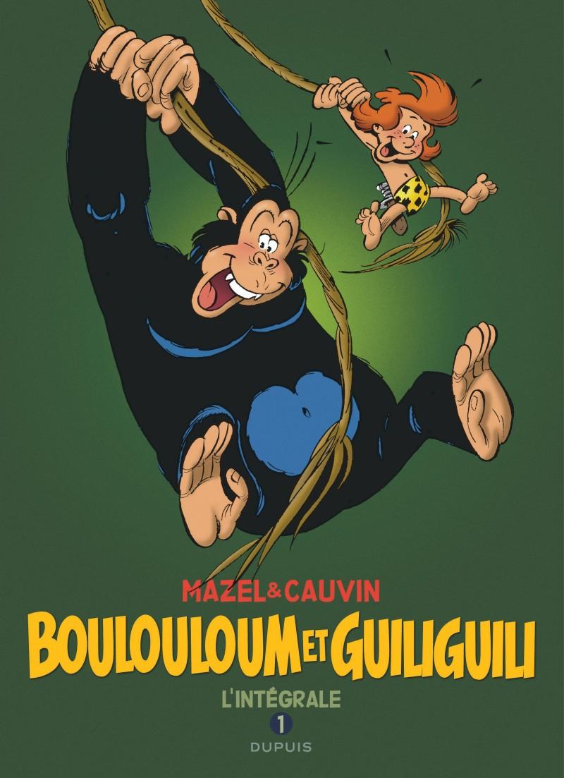 Boulouloum et Guiliguili, L'Intégrale - tome 1 - Boulouloum et Guiliguili, L'Intégrale (1975 - 1981)
