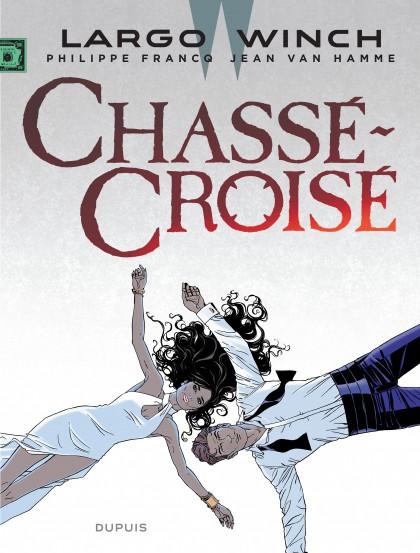 Largo Winch - Chassé-Croisé
