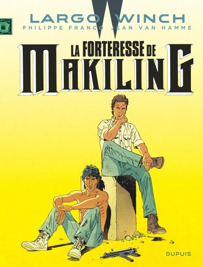 Largo Winch - La Forteresse de Makiling